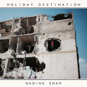 nadine_shah_holiday_destination-1